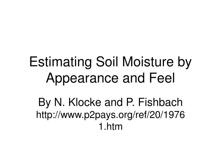 estimating soil moisture by appearance and feel n.