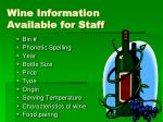 wine information available for staff