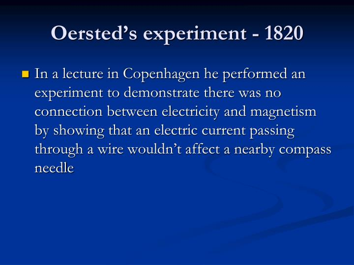Oersted's experiment - 1820