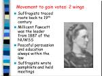 movement to gain votes 2 wings