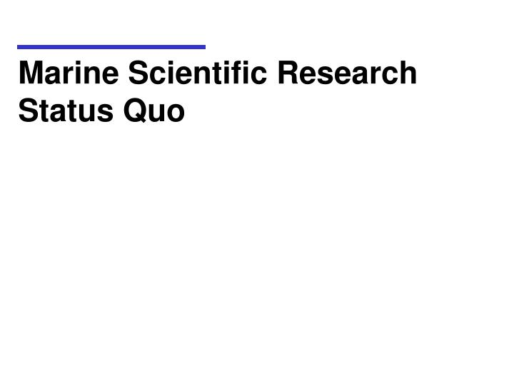 Marine Scientific Research