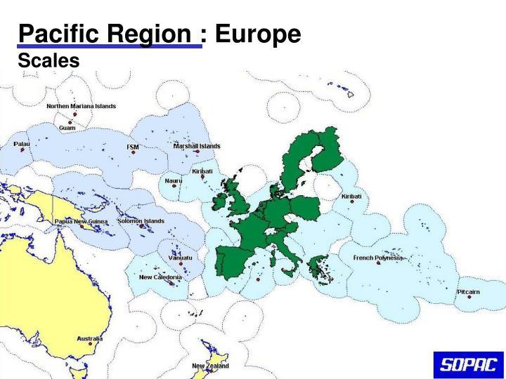 Pacific Region : Europe
