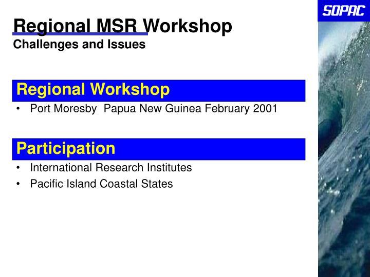 Regional MSR Workshop