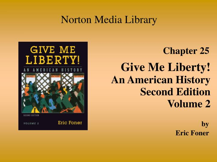 give me liberty eric foner chapter 8 Mcckc history 120-121: united states history chapter outlines - eric foner's give me liberty.