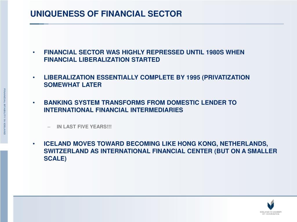 UNIQUENESS OF FINANCIAL SECTOR