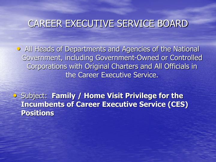 CAREER EXECUTIVE SERVICE BOARD