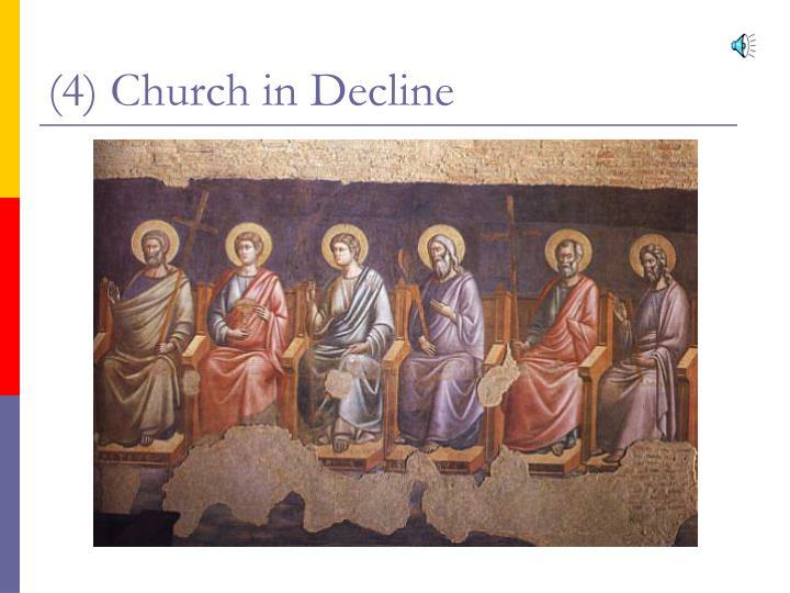 (4) Church in Decline