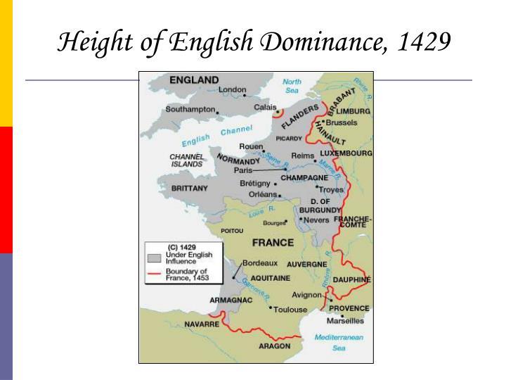 Height of English Dominance, 1429