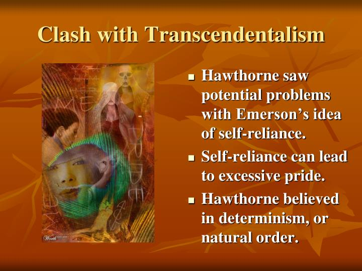 Clash with Transcendentalism