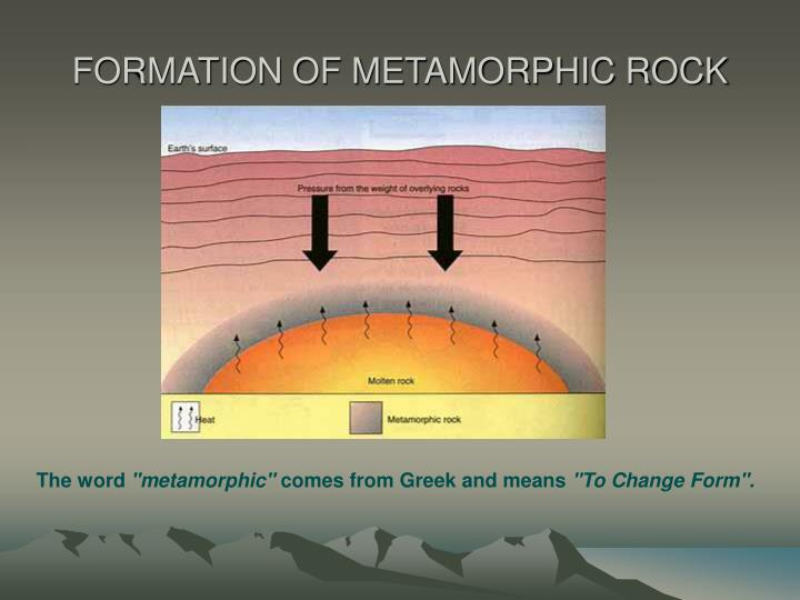 Formation of metamorphic rock