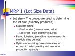 mrp 1 lot size data