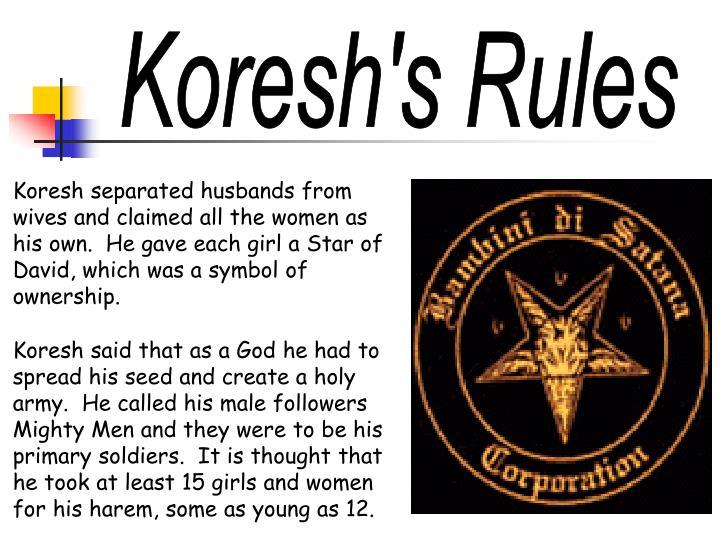 Koresh's Rules