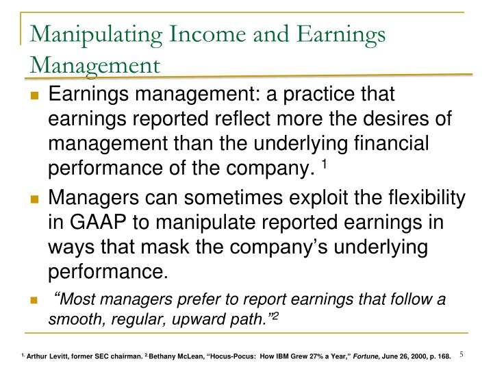 Manipulating Income and Earnings Management