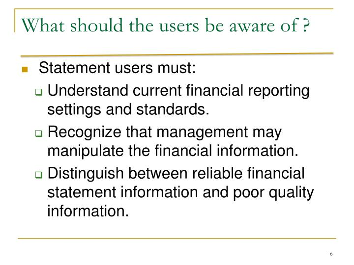 What should the users be aware of ?