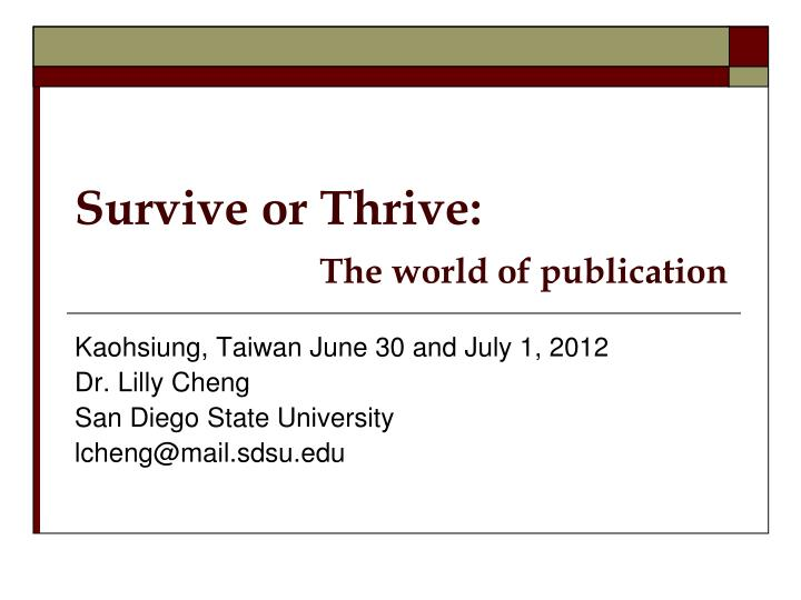 survive or thrive the world of publication n.