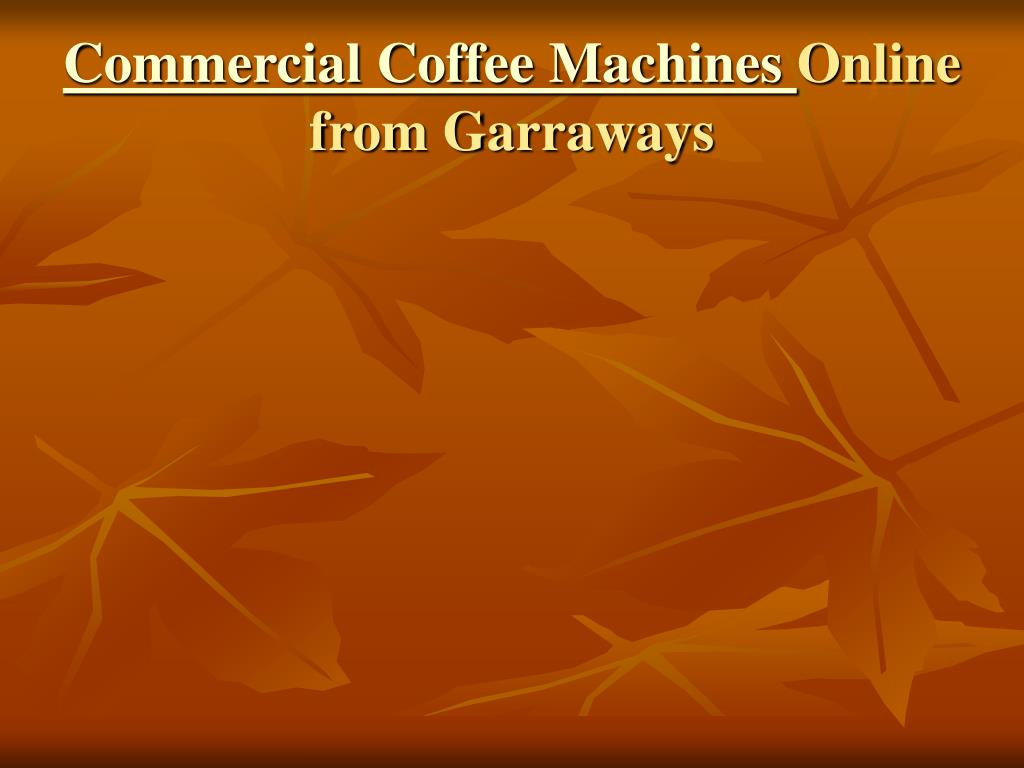 commercial coffee machines online from garraways l.