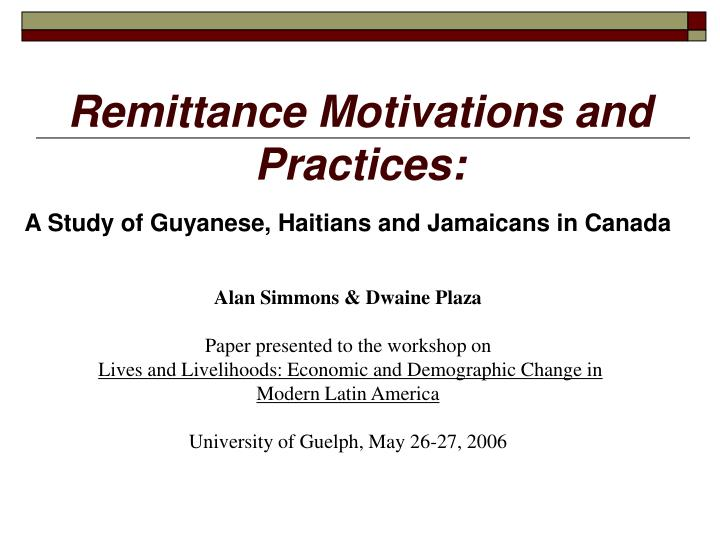 Remittance motivations and practices