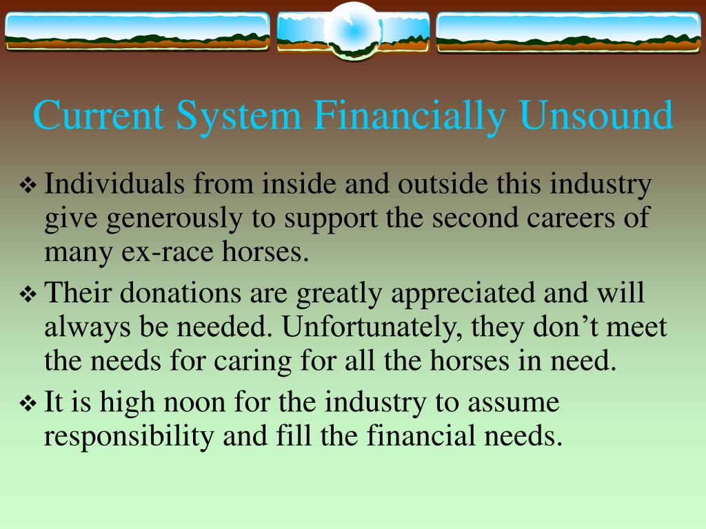 Current System Financially Unsound