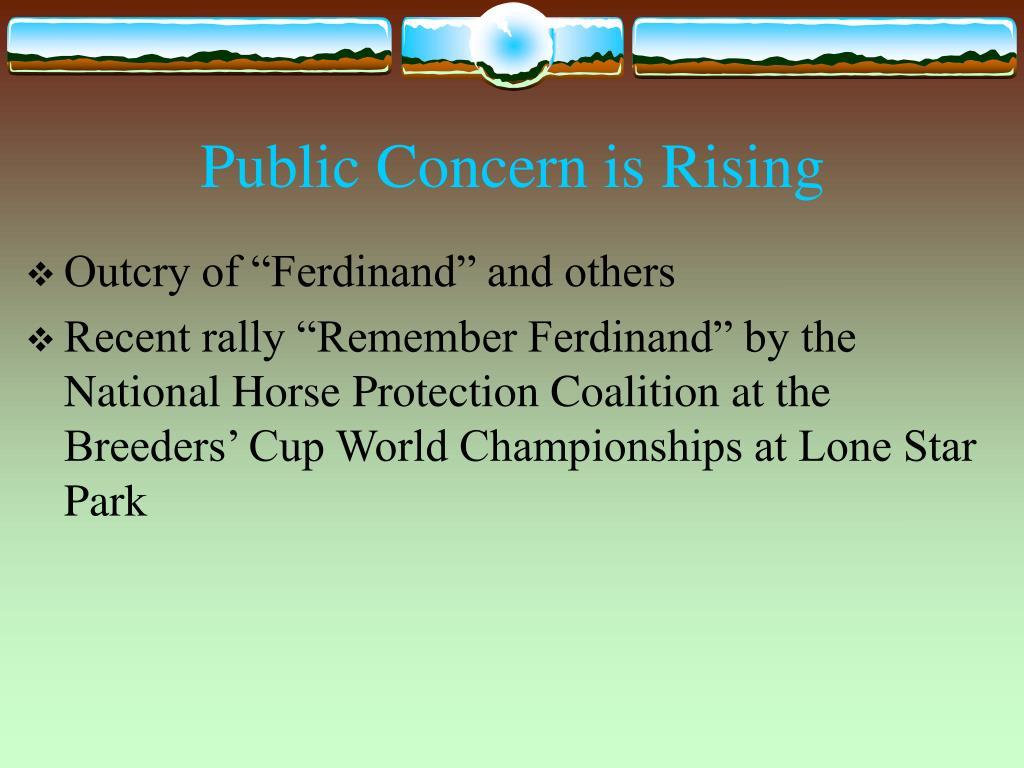 Public Concern is Rising