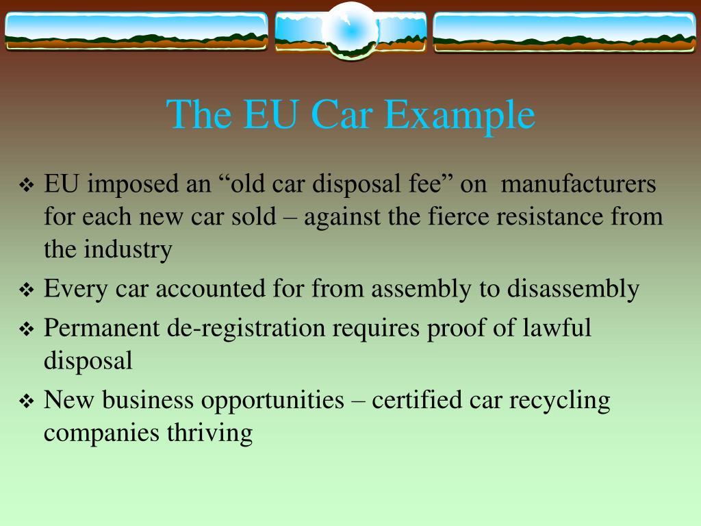 The EU Car Example