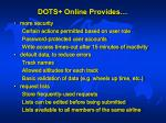 dots online provides42