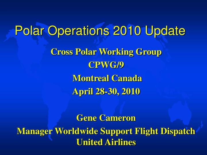 Polar operations 2010 update