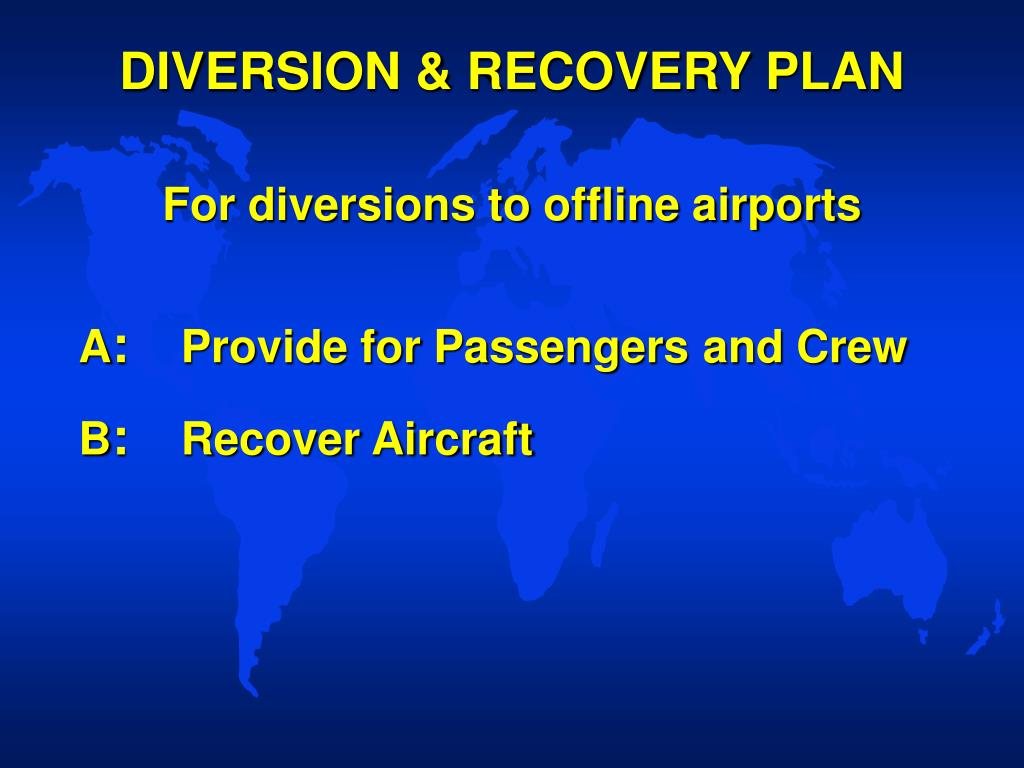DIVERSION & RECOVERY PLAN
