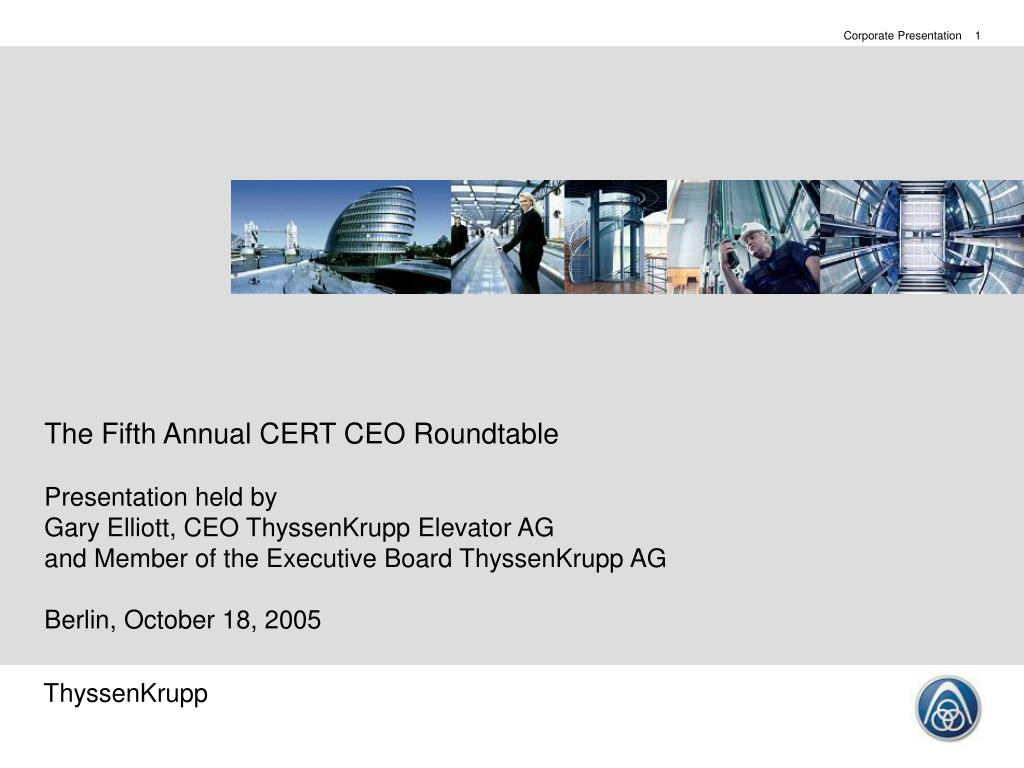 The Fifth Annual CERT CEO Roundtable