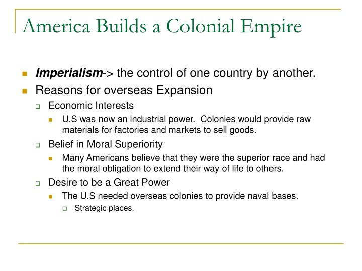 America Builds a Colonial Empire