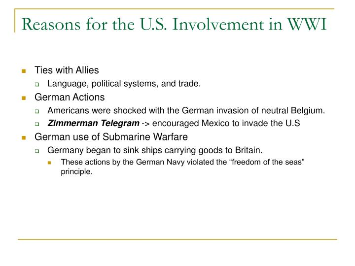 Reasons for the U.S. Involvement in WWI