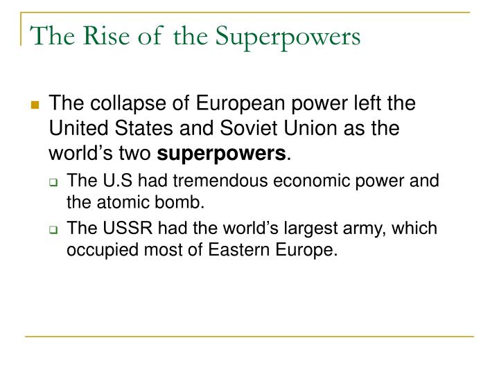 The Rise of the Superpowers