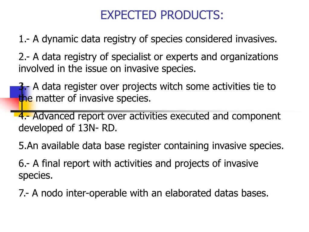 1.- A dynamic data registry of species considered invasives.