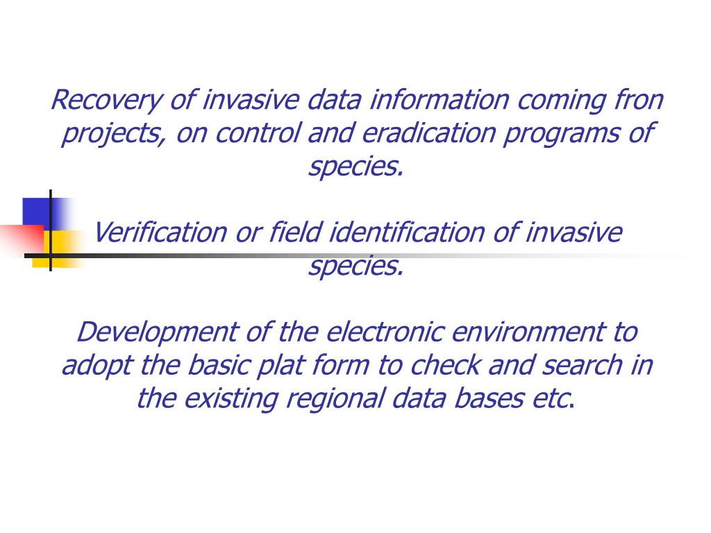 Recovery of invasive data information coming fron projects, on control and eradication programs of species.