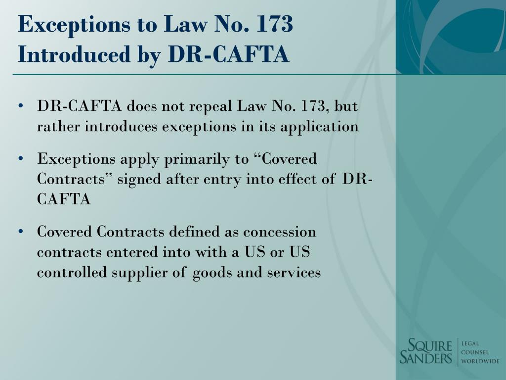 Exceptions to Law No. 173 Introduced by DR-CAFTA