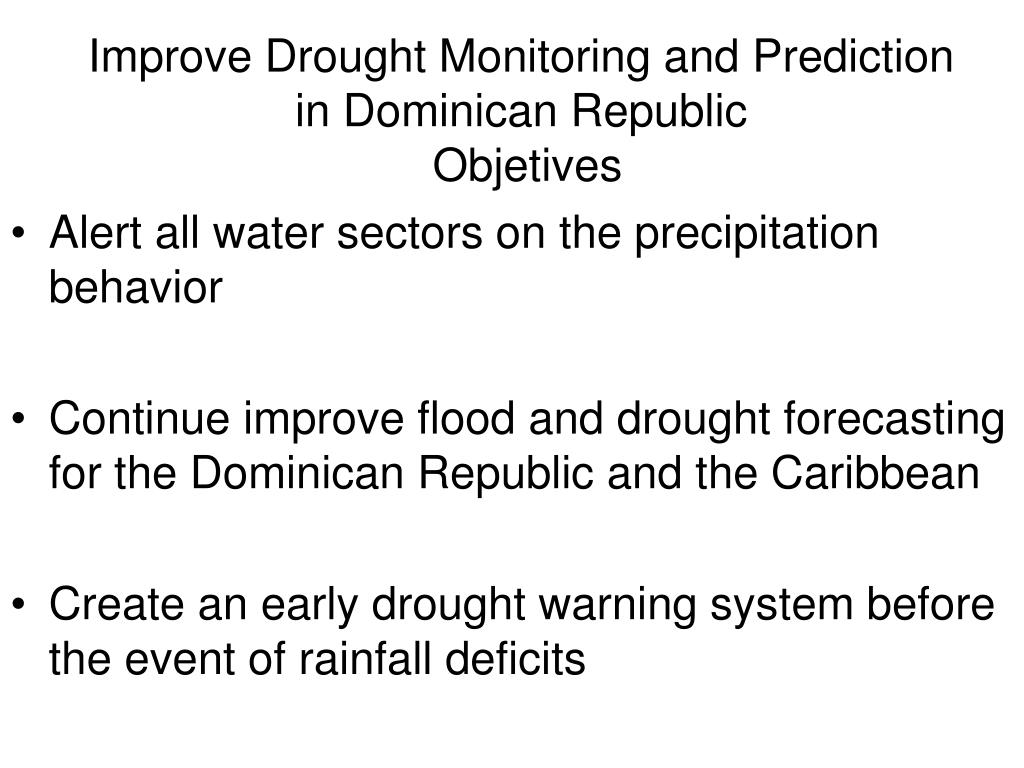 Improve Drought Monitoring and Prediction in Dominican Republic