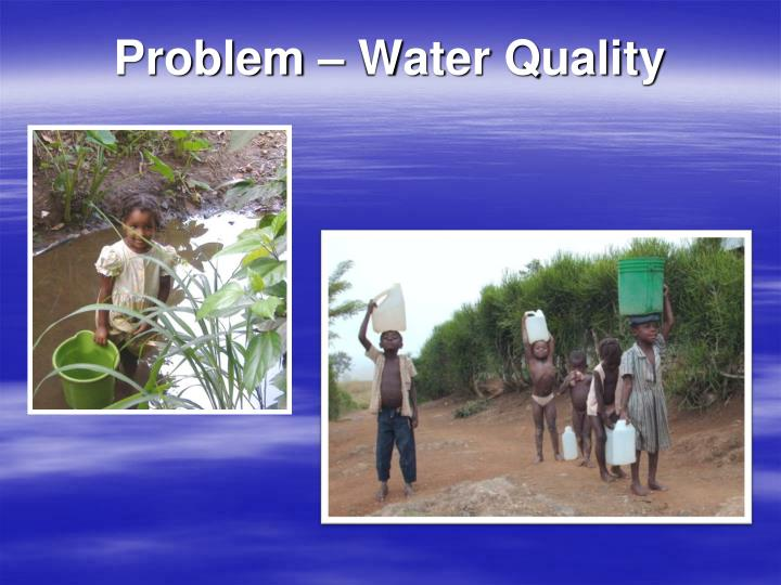 Problem water quality