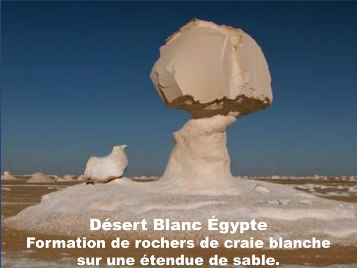 Désert Blanc Égypte