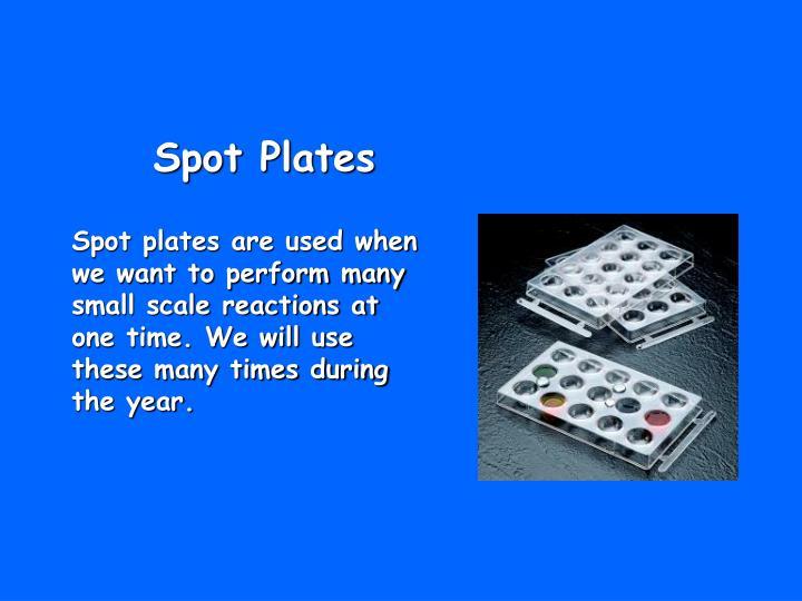 Spot Plates