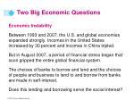 two big economic questions14
