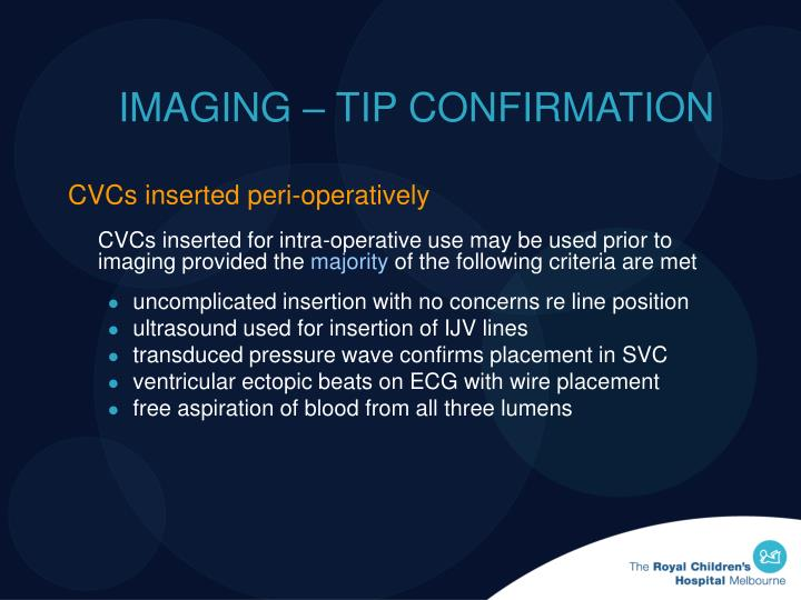IMAGING – TIP CONFIRMATION