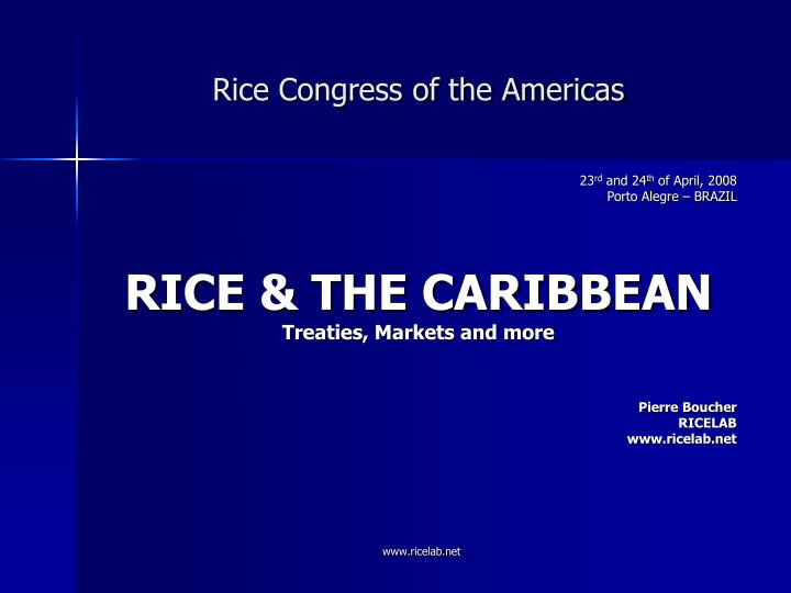 Rice congress of the americas