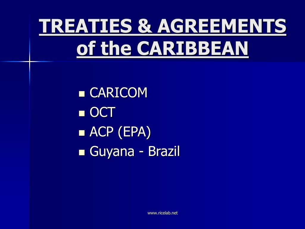 TREATIES & AGREEMENTS of the CARIBBEAN