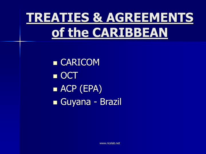 Treaties agreements of the caribbean