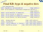 final kb hyps negative ders