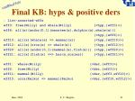 final kb hyps positive ders