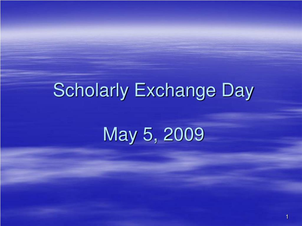 Scholarly Exchange Day
