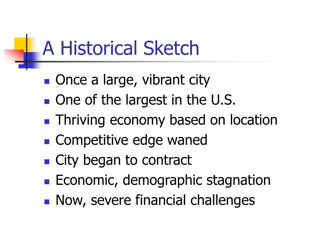 A Historical Sketch