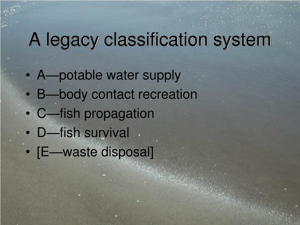 A legacy classification system