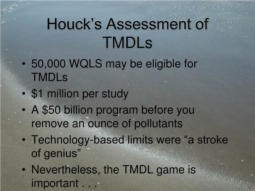 Houck's Assessment of TMDLs