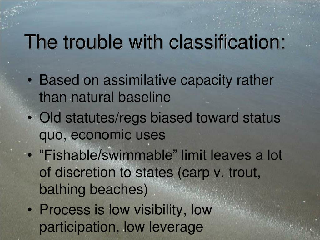 The trouble with classification: